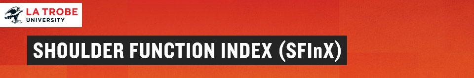 Shoulder Function Index (SFiNX)